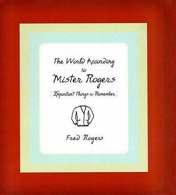 The World According to Mister Rogers by Fred Rogers FREE SHIPPING hardcover mr