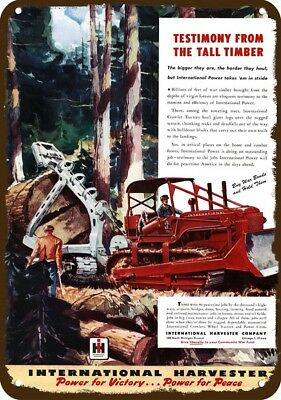 1945 INTERNATIONAL CRAWLER BULLDOZER Vintage Look Replica Metal Sign LOGGING LOG