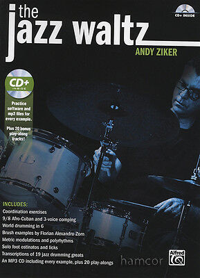 The Jazz Waltz Drum Music Book/CD by Andy Ziker