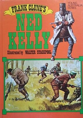 Frank Clune's, Ned Kelly, Young Australian Series,   GC~LG~H/C  FAST~N~FREE POST