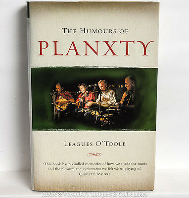 The Humours of PLANXTY CHRISTY MOORE Irish Traditional Music Book Band Biography