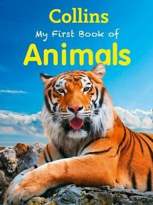 NEW My First Book Of Animals By Collins Paperback Free Shipping