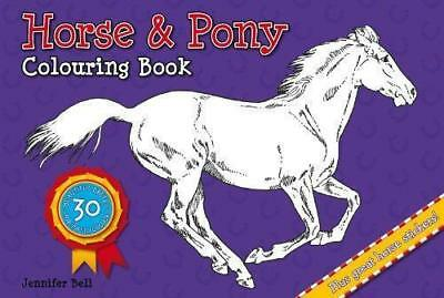 NEW Horse and Pony Colouring Book By Jennifer Bell Paperback Free Shipping