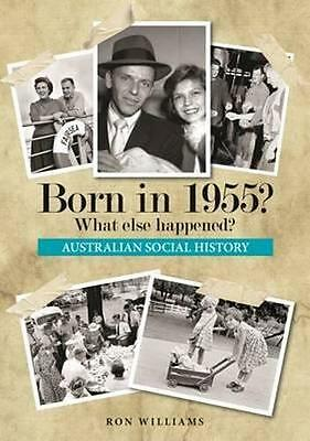 NEW Born in 1955? By Ron Williams Paperback Free Shipping
