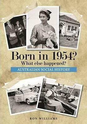 NEW Born in 1954? By Ron Williams Paperback Free Shipping