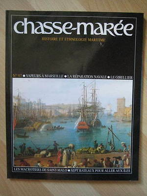 CHASSE-MAREE n° 97 - VAPEURS A MARSEILLE -REPARATION NAVALE - ST-MALO MACROTIERS