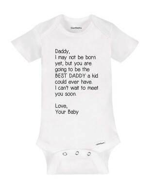 Daddy I may not be born yet but you are going to be the BEST DADDY baby surprise