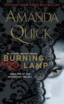 Burning Lamp By Amanda Quick-An Arcane Society Novel-Book 2-Dreamlight Trilogy