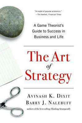 NEW The Art of Strategy By Avinash K. Dixit Paperback Free Shipping