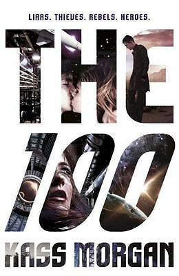 NEW The 100 By Kass Morgan Paperback Free Shipping