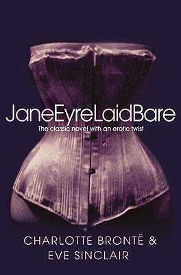 Jane Eyre Laid Bare, Sinclair, Eve, New Book