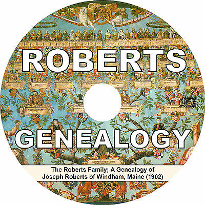 ROBERTS Family Name (1902) Maine Tree History Genealogy Biography Book on CD