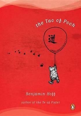 NEW The Tao of Pooh By Benjamin Hoff Paperback Free Shipping
