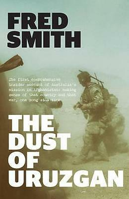 NEW The Dust of Uruzgan By Fred Smith Paperback Free Shipping
