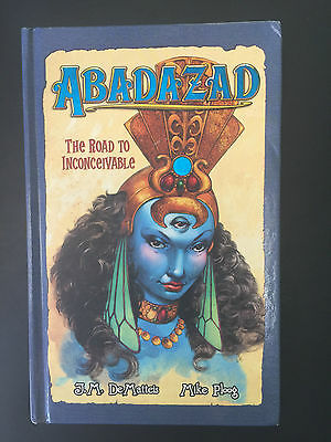Abadazad The Road to Inconceivable J.M. DeMatteis Mike Ploog - Med HC
