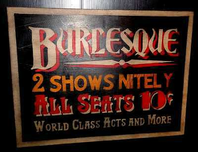 Beautiful Hand Painted Burlesque 2 Shows Nightly Wooden Sign