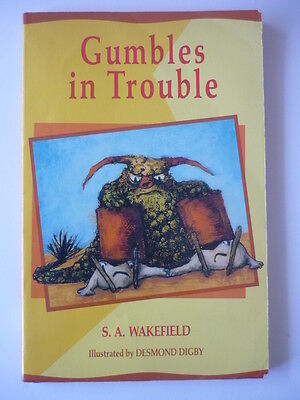 Gumbles in Trouble - S A Wakefield RARE Book 4 in Bottersnikes & Gumbles series