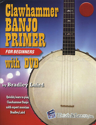 Clawhammer Banjo Primer For Beginners Deluxe Edition TAB Music Book with DVD