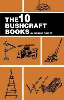 NEW The 10 Bushcraft Books By Richard Graves Paperback Free Shipping