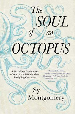 NEW The Soul of an Octopus By Sy Montgomery Paperback Free Shipping