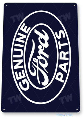 "TIN SIGN ""Ford Genuine Parts"" Metal Decor Sales Service Auto Shop Garage A375"