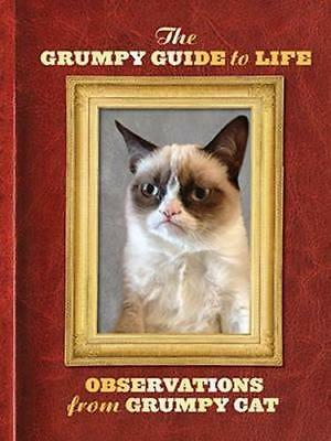 NEW The Grumpy Guide to Life By Grumpy Cat Hardcover Free Shipping