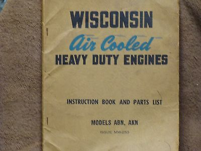 Wisconsin Model ABN and AKN Instruction Book & Parts List + Free Shipping