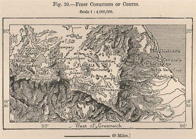 First Conquests of Cortes. Mexico 1885 old antique vintage map plan chart