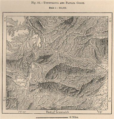 Tunguraghua and Pastaza Gorge. Ecuador 1885 old antique vintage map plan chart
