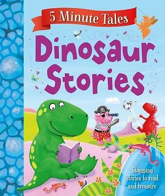 NEW 5 Minute Dinosaur Tales By Igloo Books Hardcover Free Shipping