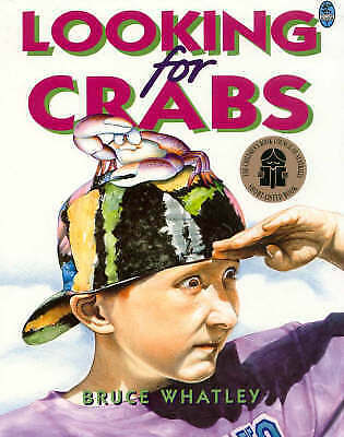 LOOKING FOR CRABS Childrens Reading Picture Story Book by Bruce Whatley NEW
