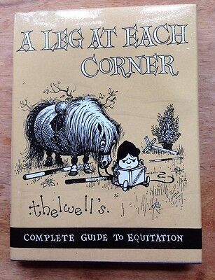 VINTAGE BOOK- A LEG AT EACH CORNER. By NORMAN THELWELL 1963