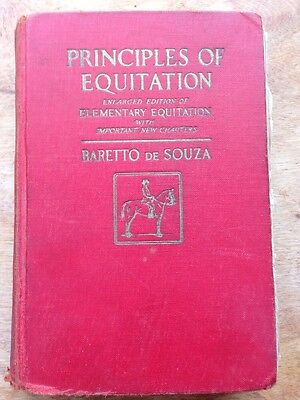 ANTIQUE BOOK-PRINCIPLES OF EQUITATION BY BARETTO de SOUZA -AUTOGRAPHED BY AUTHOR
