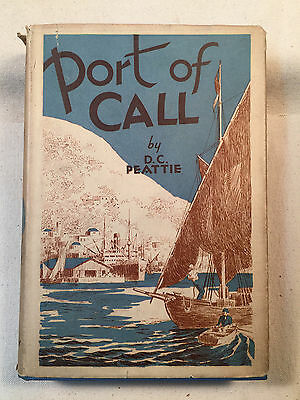 Port of Call by D.C. Peattie, First Edition, 1932