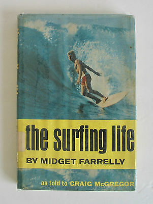 Vintage 1967 The Surfing Life Hard Cover Book Midget Farrelly Surfboard Surfer