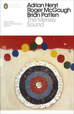 The Mersey Sound: Restored 50th Anniversary Edition | Adrian Henri