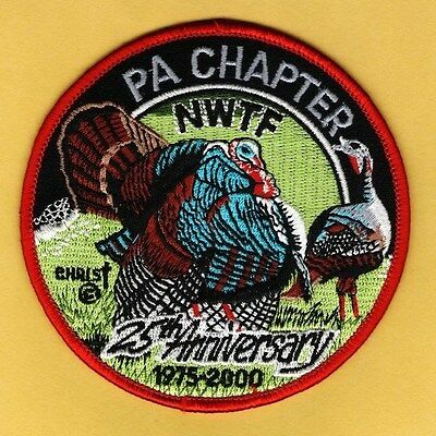Pennsylvania Game Fish Commission 2000 NWTF Pa Chapter 25th Anniversary patch
