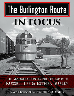 Burlington Route In Focus: Granger Country Photos of Russell Lee & Esther Bubley