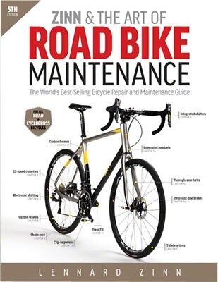 Velo Press Zinn and the Art of Road Bike Maintenance Book 5th Edition