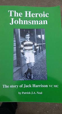 'The Heroic Johnsman - the story of Jack Harrison VC MC'  Hull FC World war one