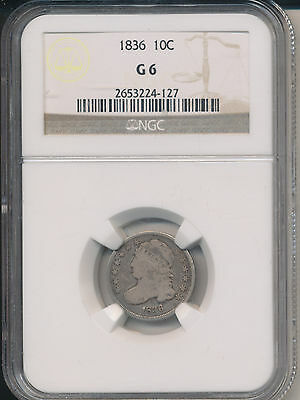 1836 Capped Bust Silver Dime **ngc Certified Good 6** Free Shipping!