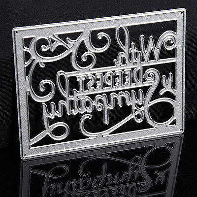 95.3*72mm With Deepest Sympathy Cutting Dies Stencil Scrapbook Art Album Emboss