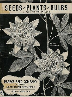 1953 Catalog - Pearce Seed Company - Moorestown NJ - 66 Pages