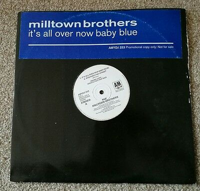 """Milltown Brothers Its All Over Now Baby Blue RARE  PROMO 12"""" single Vinyl record"""