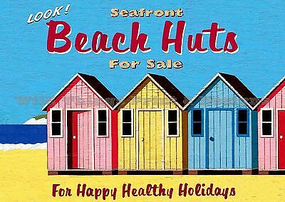 RETRO METAL PLAQUE :Look! Seafront BEACH HUTS for Sale sign/ad