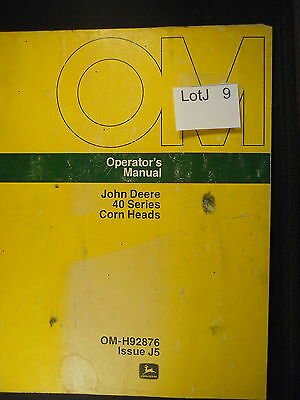 LotJ 09: John Deere Operator's Manual 40 Series Corn Heads