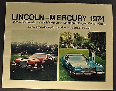 1974 Lincoln Mercury Brochure Continental, Mark IV Cougar Comet Marquis Capri 74