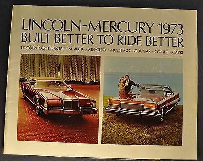 1973 Lincoln Mercury Brochure Continental, Mark IV Cougar Comet Marquis Capri 73