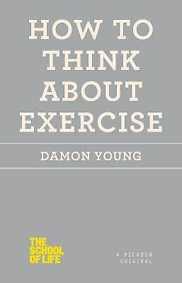 How to Think About Exercise (The School of Life)-ExLibrary