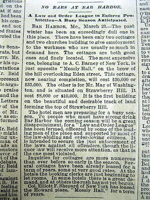 1889 newspaper PROHIBITION enforced in BAR HARBOR Maine so NO BARS IN BAR HARBOR